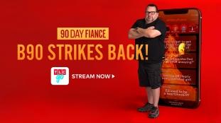 90Day Strikes Back!