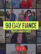 90 Day Fiancé: Self Quarantine