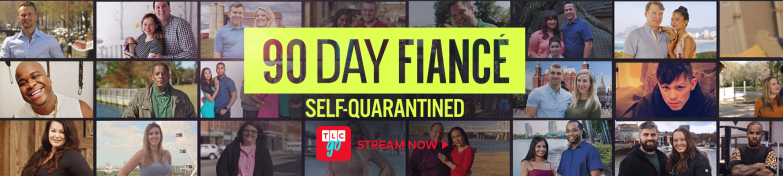 90 Day Fiancé: Self Quarantined