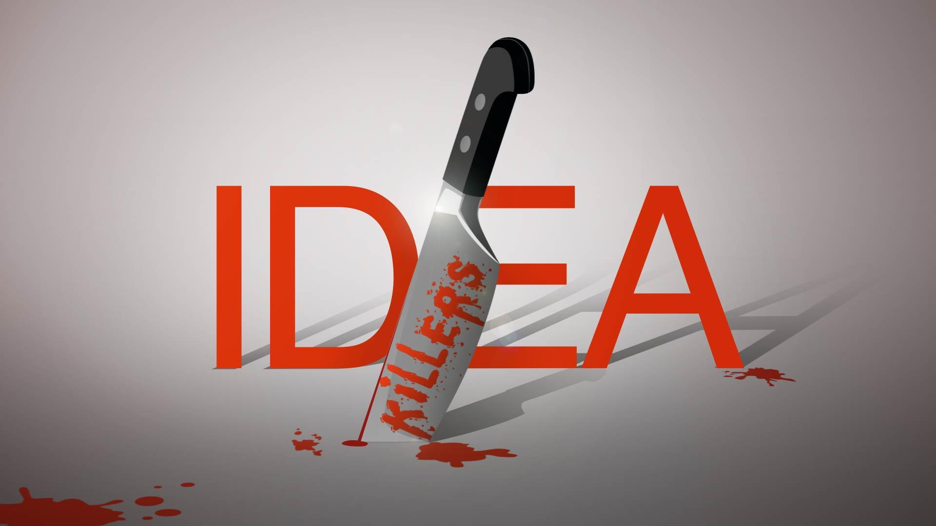 Ideation - Idea Killers