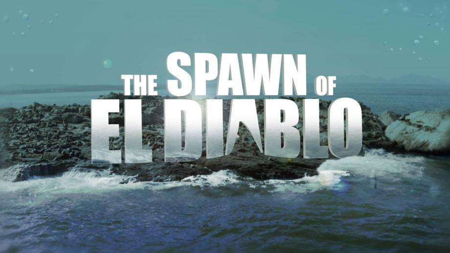 The Spawn Of El Diablo [open still]